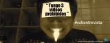 """Tengo tres videos prohibidos"""
